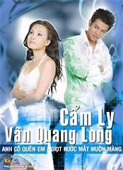 Album Anh Cố Quên Em - Giọt Nước Mắt Muộn Màng - Vân Quang Long ft. Cẩm Ly