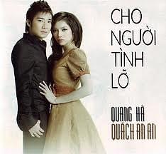 Album Cho Người Tình Lỡ - Quang Hà ft. Quách An An