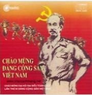 Chào Mừng Đảng Cộng Sản Việt Nam - Various Artists