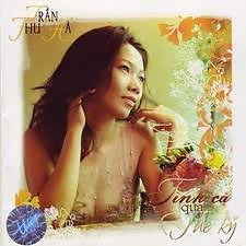 Album Tình Ca Qua Thế Kỷ - Trần Thu Hà