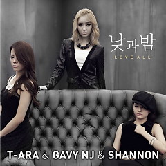 Day And Night / Love All - T-ARA,Gavy N.J,Shannon