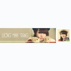 Tuyển Tập Các Bài Hát Hay Nhất Của Lương Minh Trang(Update liên tục) - Lương Minh Trang -