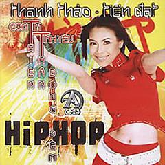 Hip Hop - Thanh Thảo ft. Đinh Tiến Đạt (Mr Dee)