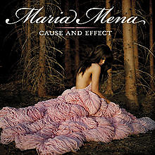 Cause And Effect - Maria Mena