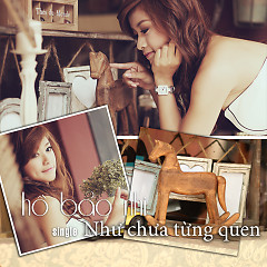 Như Chưa Từng Quen (Single) - Hồ Bảo Nhi