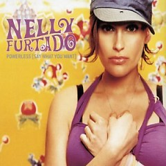 Powerless (Say What You Want) (CDS) - Nelly Furtado