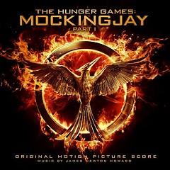 The Hunger Games: Mockingjay, Pt. 1 (Score) - James Newton Howard