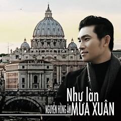 Như Làn Mưa Xuân - Nguyễn Hồng Ân