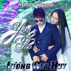 Yêu Ảo - Lương Gia Huy