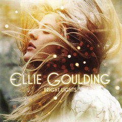 Bright Lights (UK Re-Issue) - Ellie Goulding