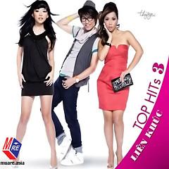 Album Liên Khúc - Top Hits 3 - Various Artists