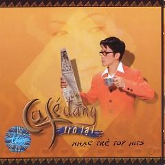 Cafe Đắng Trở Lại - Various Artists