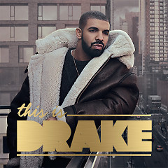 Những Bài Hát Hay Nhất Của Drake - Drake