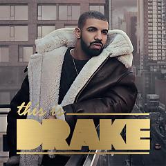 Album Những Bài Hát Hay Nhất Của Drake - Drake