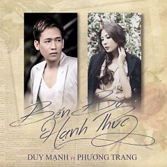 Bến Bờ Hạnh Phúc - Phương Trang ft. Duy Mạnh