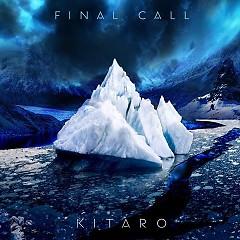 Final Call - Kitaro