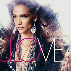 Love? (Unofficial) - Jennifer Lopez