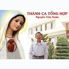 Album THÁNH CA CỦA NGUYỄN VĂN XUÂN -
