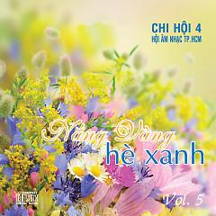 Nắng Vàng Hè Xanh - Chi Hội 4 - Various Artists