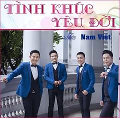 Album Tình Khúc Yêu Đời - Nhóm Nam Việt