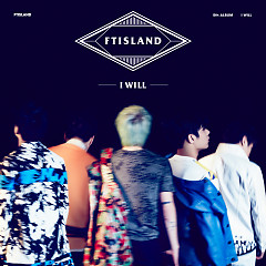 I Will (Vol.5) - FT Island