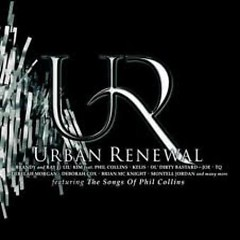 Urban Renewal - Phil Collins