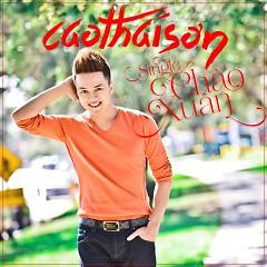 Chào Xuân (Single) - Cao Thái Sơn
