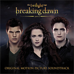 The Twilight Saga: Breaking Dawn (Part2) (OST) - Various Artists