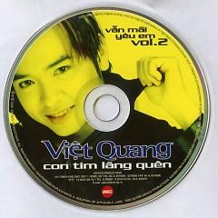 Con Tim Lãng Quên - Vẫn Mãi Yêu Em Vol. 2 - Việt Quang