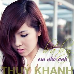 Album Baby Em Nhớ Anh - Thúy Khanh