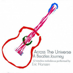 Across the Universe - Eric Hansen