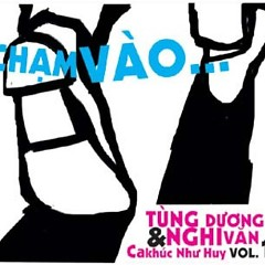 Album Chạm Vào - Nghi Văn ft. Tùng Dương
