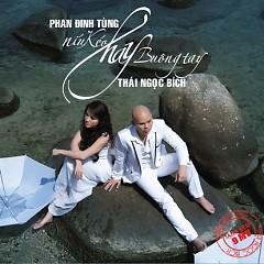 Níu Kéo Hay Buông Tay - Phan Đinh Tùng ft. Thái Ngọc Bích
