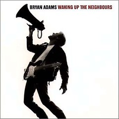 Waking Up The Neighbours - Bryan Adams