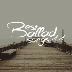 Album Best Ballad Songs 12 (Ca Khúc Ballad Hay Nhất) - Various Artists