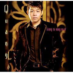 Tuyển tập các bài hát hay nhất của Quang Lê -
