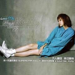 Love Me, Kelly - Phan Gia Lệ