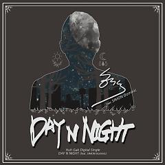 Day N Night -                                  Huh Gak