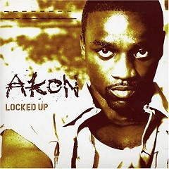 Locked Up - Akon