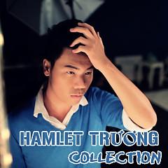 Album Hamlet Trương & Những Sáng Tác Hay Nhất - Various Artists