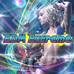 Album EDM Extreme - Various Artists