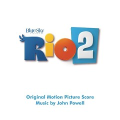 Rio 2 OST - John Powell