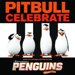 "Album Celebrate (From The Original Motion Picture Penguins Of ""Madagascar"") - Single - Pitbull"