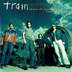 Drops Of Jupiter (Tell Me) (Single) - Train