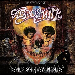 Devil's Got a New Disguise : The Very Best of Aerosmith (CD1) - Aerosmith