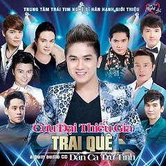 Trai Quê... Cửu Đại Thiếu Gia - Khưu Huy Vũ,Various Artists