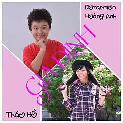 Album Gia Đình - Hoàng Anh ft. Thảo Hồ