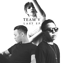 Team V (Last Ep) - Tóc Tiên,Touliver,Long Halo