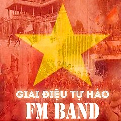 Giai Điệu Tự Hào - FM