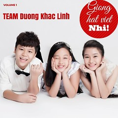 Giọng Hát Việt Nhí Vol 1 (Team Dương Khắc Linh) - Various Artists